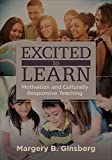 img - for Excited to Learn: Motivation and Culturally Responsive Teaching book / textbook / text book