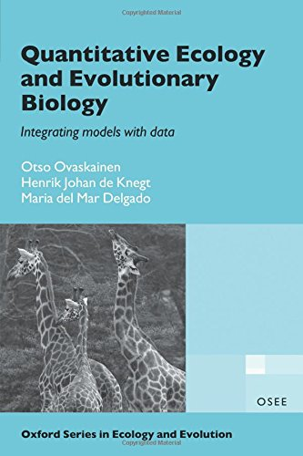 Quantitative Ecology and Evolutionary Biology: Integrating models with data