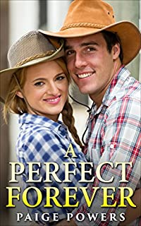 A Western Romance: A Perfect Forever - Western Historical Romance: by Paige Powers ebook deal