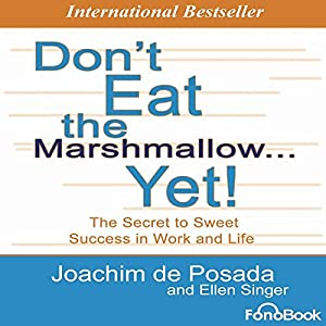 Don't Eat the Marshmallow... Yet! Audiobook