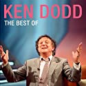 The Best of Ken Dodd  by Ken Dodd Narrated by Ken Dodd