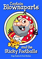 Captain Blownaparte and the Sticky Footballs