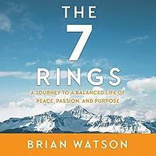 The 7 Rings | Livre audio Auteur(s) : Brian Watson Narrateur(s) : Brian Watson