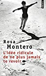 L'id�e ridicule de ne plus jamais te revoir par Montero