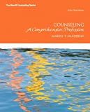 Counseling: A Comprehensive Profession (7th Edition) (Merrill Counseling)