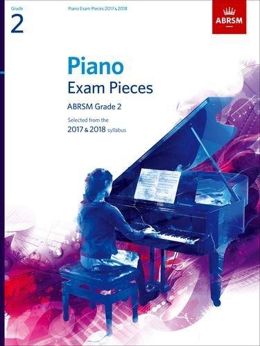 piano-exam-pieces-2017-2018-grade-2-selected-from-the-2017-2018-syllabus-abrsm-exam-pieces