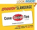 Spanish Slanguage: A Fun Visual Guide...