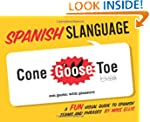 Spanish Slanguage: A Fun Visual Guide...