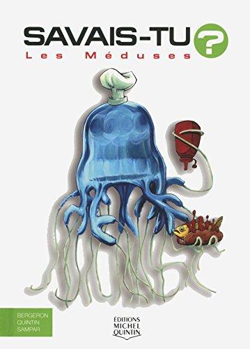 Les méduses - Savais-tu ?
