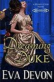 Dreaming of the Duke (The Dukes' Club Book 2) (English Edition)