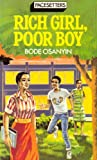 B. Osanyin Rich Girl, Poor Boy (Pacesetter)