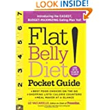 Flat Belly Diet! Pocket Guide: Introducing the EASIEST, BUDGET-MAXIMIZING Eating Plan Yet by Liz Vaccariello