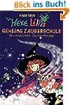 Hexe Lillis geheime Zauberschule: Hex...