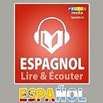 Espagnol - Guide de conversation: Lire et Écouter: Série Lire et Écouter |  PROLOG Editorial