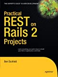 Practical REST on Rails 2 Projects (Practical Projects)