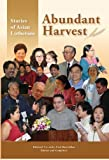 img - for Abundant Harvest: Stories of Asian Lutherans book / textbook / text book