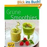Grüne Smoothies (GU Küchenratgeber Relaunch 2006)