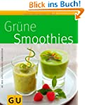 Gr�ne Smoothies (GU K�chenratgeber Re...