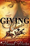 Giving Chase (A Racing Romance) (Aspen Valley Series #2)
