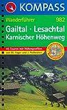 Gailtal - Lesachtal - Karnischer Höhenweg: Wanderführer mit Top-Routenkarten und Höhenprofilen