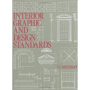 Interior graphic and design standards s c reznikoff - Interior graphic and design standards ...