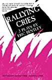 Rallying Cries (0810107430) by Bentley, Eric