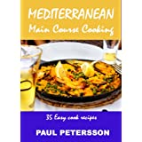 MEDITERRANEAN MAIN COURSE COOKINGby PAUL PETERSSON