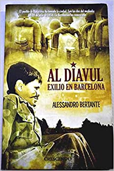 Al Diavul - Exilio En Barcelona