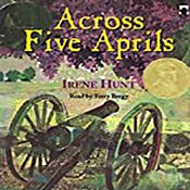 Across Five Aprils | [Irene Hunt]