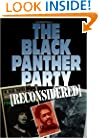 The Black Panther Party [Reconsidered]