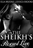 The Sheikh's Rescued Love