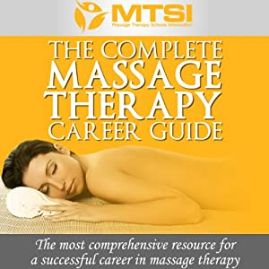 The Complete Massage Therapy Career Guide Audiobook