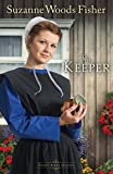 The Keeper: A Novel (Stoney Ridge Seasons) (Volume 1)
