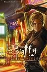 Buffy contre les vampires, saison 8, tome 3 : Les loups sont à nos portes