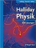 Halliday Physik: 880 Lösungen: 880 Losungen