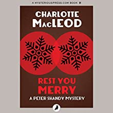 Rest You Merry Audiobook by Charlotte MacLeod Narrated by John McLain