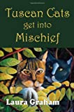 Laura Graham Tuscan Cats get into Mischief