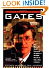 Gates: How Microsoft's Mogul Reinvented an Industry--and Made Himself the Richest Man in America
