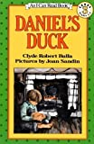 Daniel's Duck (I Can Read Book 3) (0064440311) by Bulla, Clyde Robert