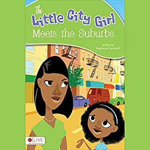 The Little City Girl Meets the Suburbs Audiobook
