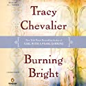 Burning Bright (       UNABRIDGED) by Tracy Chevalier Narrated by Jill Tanner