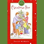 The Happiest Christmas Tree | David D. McMath