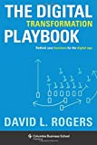 img - for The Digital Transformation Playbook: Rethink Your Business for the Digital Age (Columbia Business School Publishing) book / textbook / text book