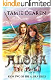 Alora: The Portal (The Alora Series Book 2)