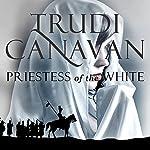 Priestess of the White: Age of Five, Book 1 | Trudi Canavan
