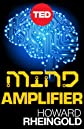 Mind Amplifier: Can Our Digital Tools Make Us Smarter? (Kindle Single)