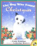 The Dog Who Found Christmas (0140559655) by Linda Jennings