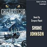 Chayatocha | Shane Johnson