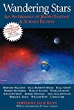img - for Wandering Stars: An Anthology of Jewish Fantasy and Science Fiction book / textbook / text book