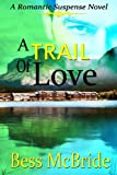img - for A Trail of Love book / textbook / text book
